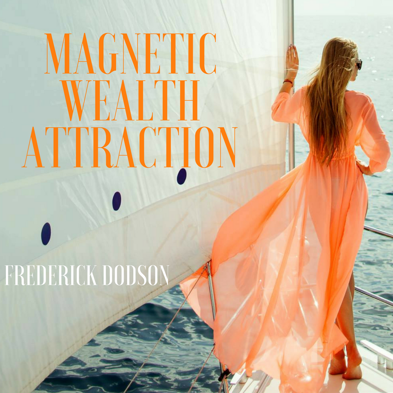Magnetic Wealth Attraction Audiobook Fred Dodson