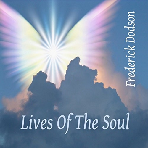 Frederick Dodson Lives of the Soul